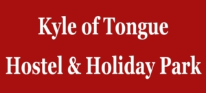 Kyle of Tongue Hostel and Holiday Park